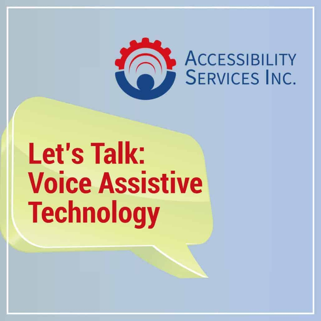 Let's Talk: Voice Assistive Technology