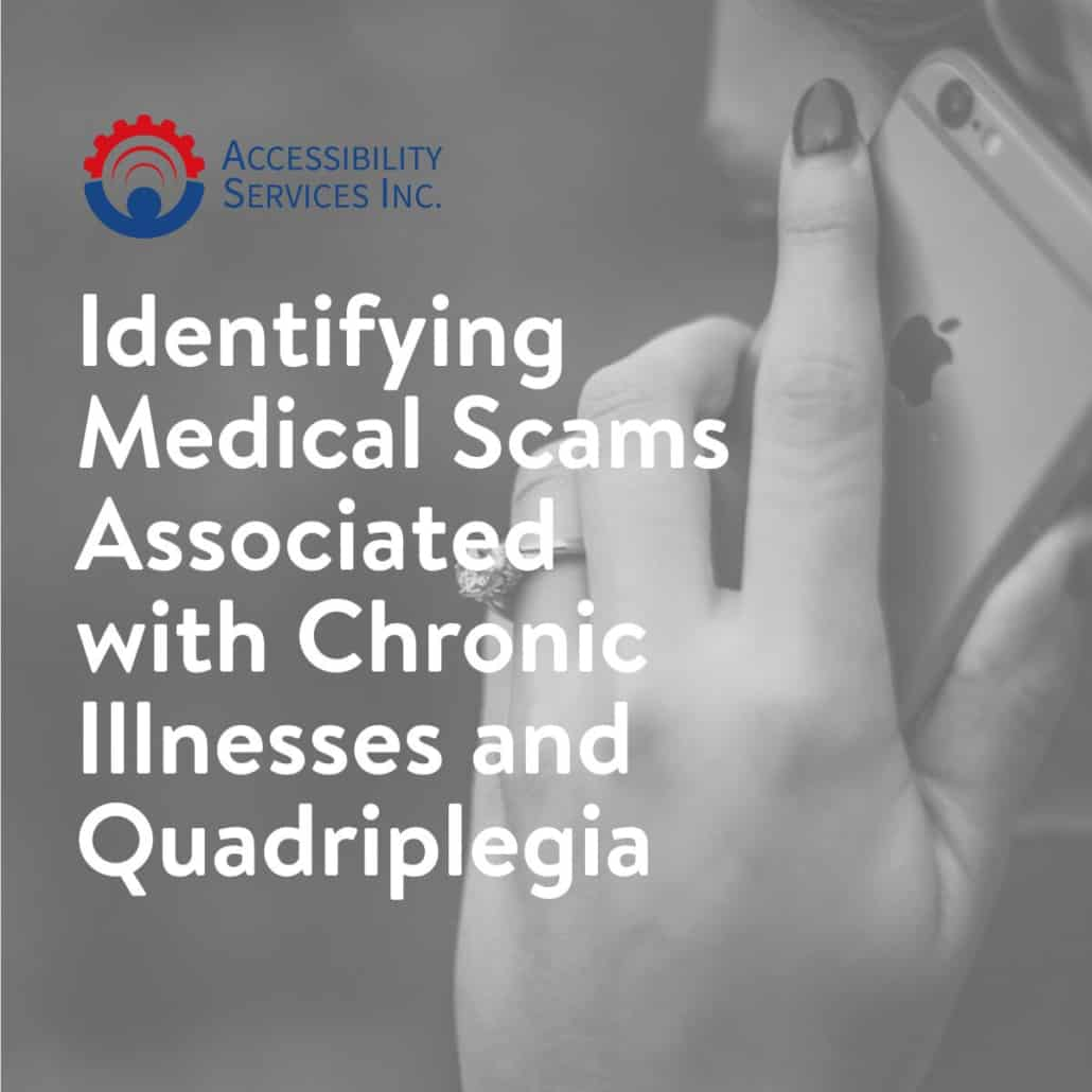 Identifying Medical Scams Associated with Chronic Illnesses and Quadriplegia