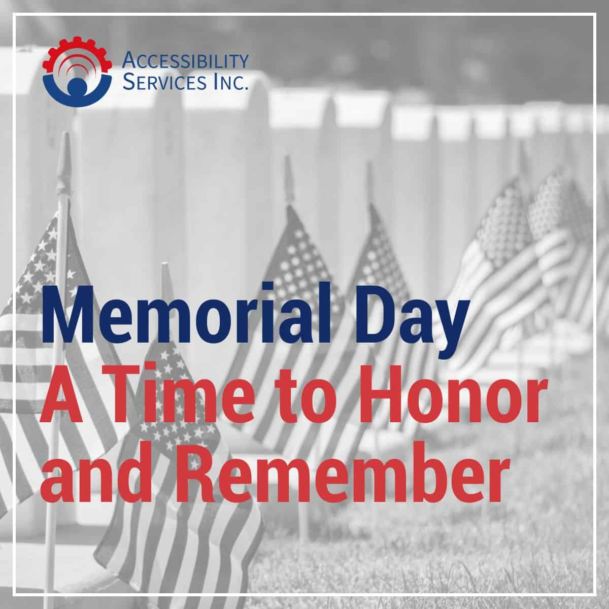 Memorial Day – A Time to Honor and Remember