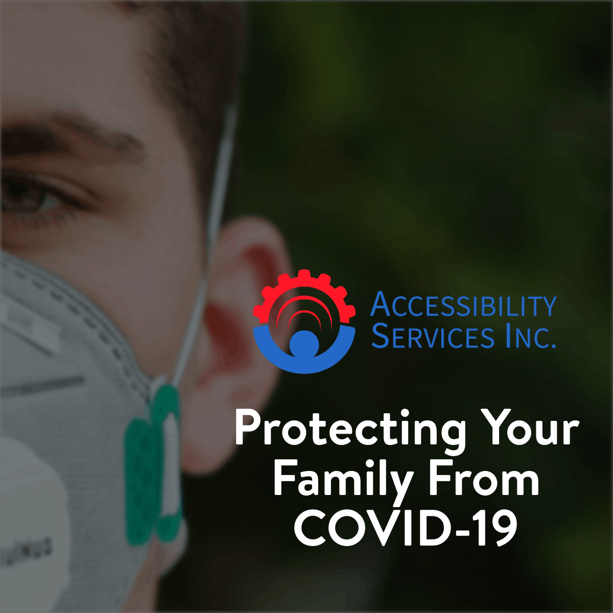 Protecting Your Family From COVID-19