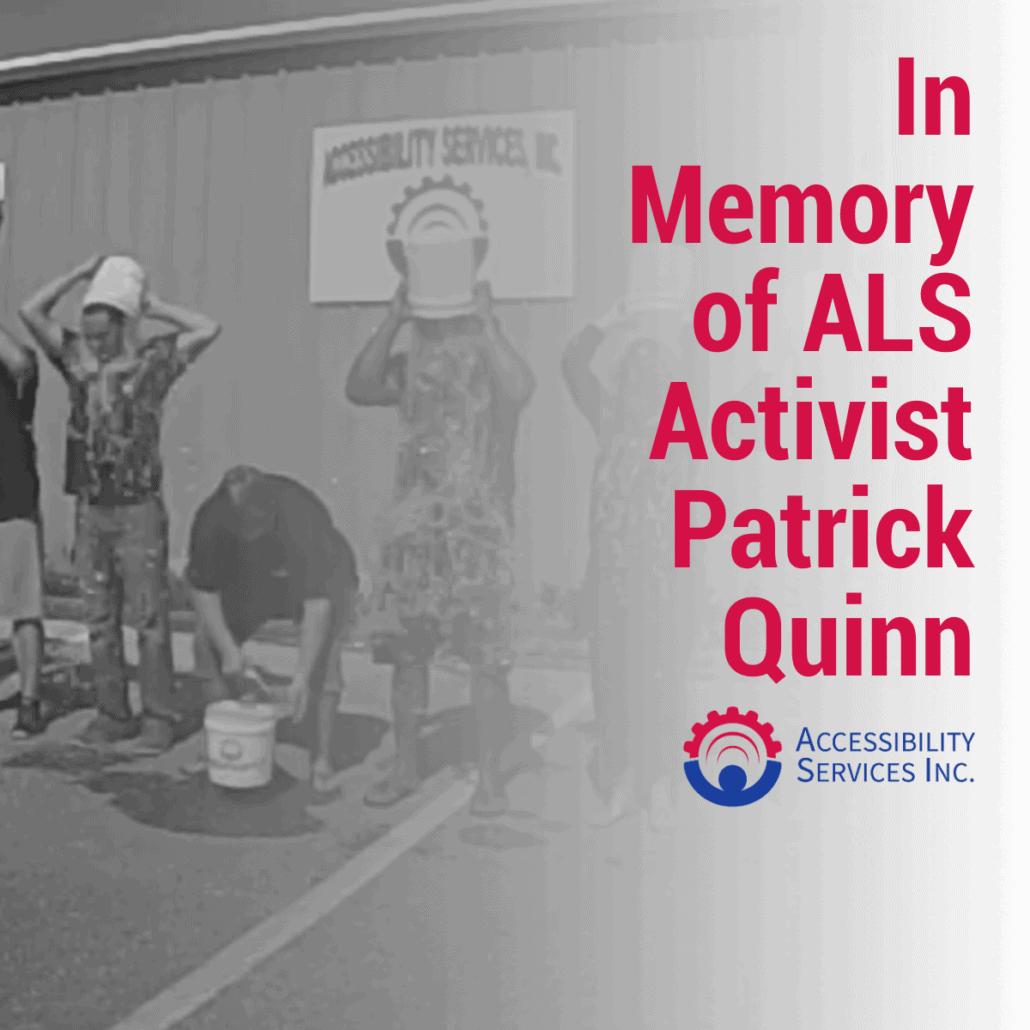 In Memory of ALS Activist Patrick Quinn