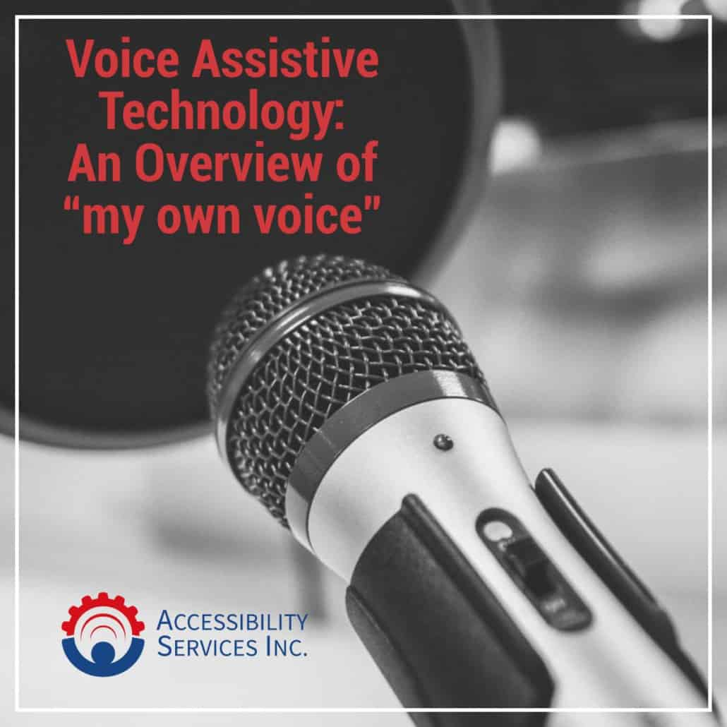 """Voice Assistive Technology: An Overview of """"my own voice"""" Software"""